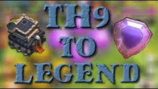 (Clash of clans) th9 push to legends
