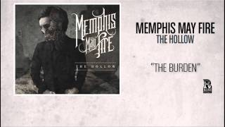 "Memphis May Fire ""The Burden (Interlude)"" WITH LYRICS"