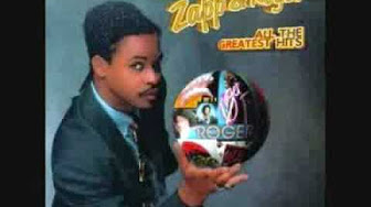 Zapp Amp Roger All The Greatest Hits Youtube