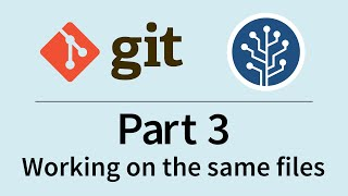 Getting started with Git using SourceTree - Part 3: Working on the same files