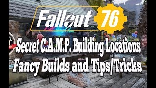 Fallout 76 -3 Secret C.A.M.P. Building Locations, Fancy Builds & Tips!