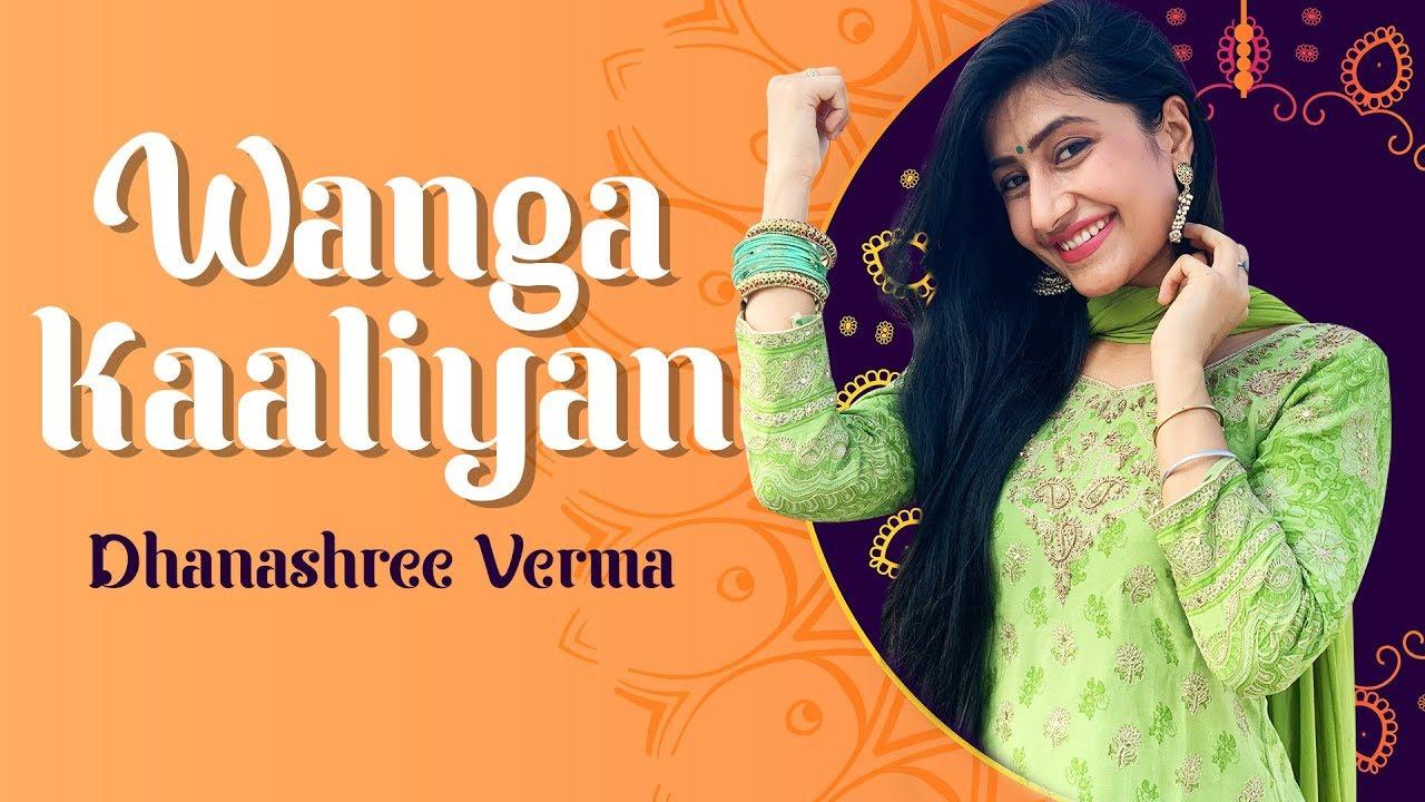 Wanga Kaaliyan | Asees Kaur | Dhanashree Verma