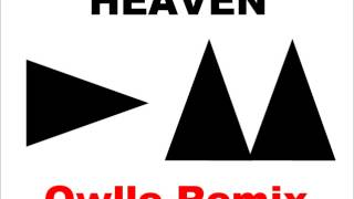 Heaven - Owlle Remix (Depeche Mode song 2013)