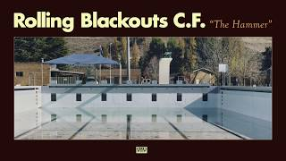 Rolling Blackouts Coastal Fever - The Hammer