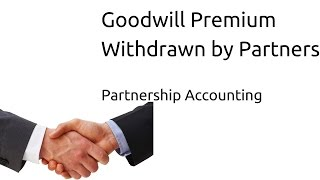 Goodwill Premium Withdrawn by Partners | Admission of Partner | CA CPT | CS & CMA Foundation
