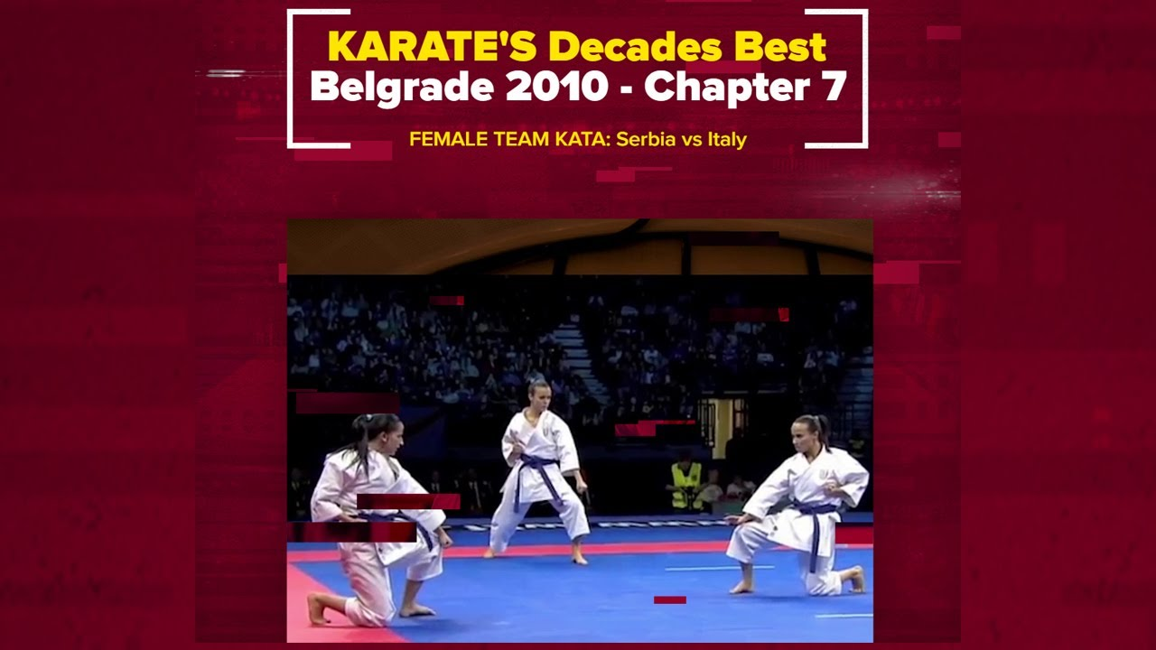 Most-Watched KARATE video of all times   Karate Decades Best – Belgrade 2010