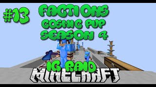 """OP IG RAID?!?"" Minecraft Factions Cosmic Pvp Jungle Planet #13"