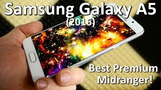 Samsung  Galaxy A5 (2016) Review - Best Premium Midranger?!
