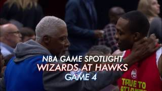 NBA Game Spotlight: Wizards at Hawks Game 4