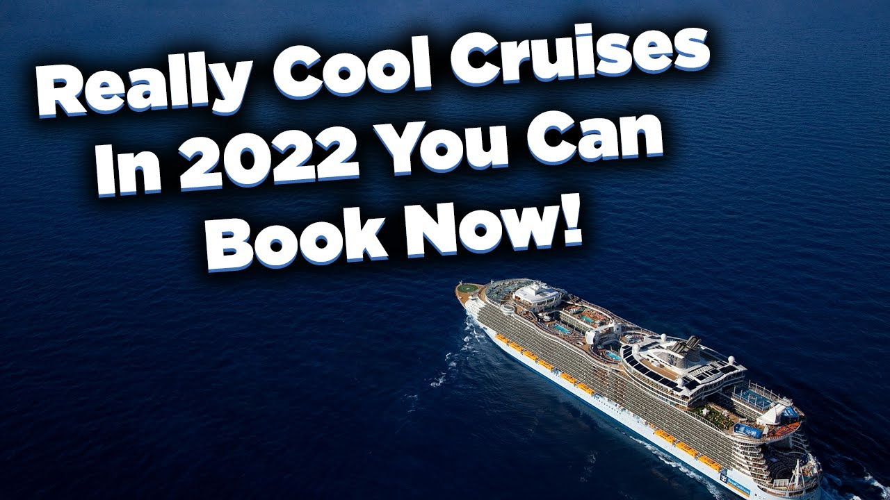 Really cool 2022 Royal Caribbean cruises you can book now!