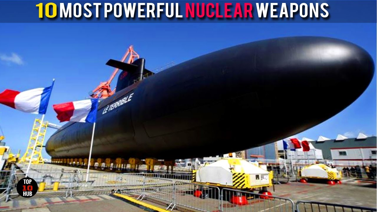 TOP COUNTRIES WITH MOST POWERFUL NUCLEAR WEAPONS YouTube - World's most powerful nuclear countries