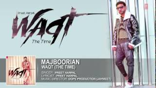 Majbooriyan | Preet Harpal | Waqt | Latest Punjabi Song 2015