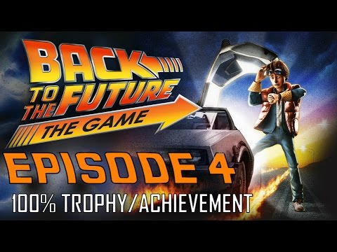 Back to the Future The Game | EPISODE 4 (All Trophies / Achievements) 30th Anniversary Walkthrough