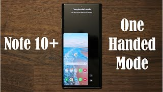 samsung Galaxy Note10 - Using One Handed Mode