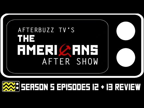 The Americans Season 5 Episodes 12 & 13 Review & After Show | AfterBuzz TV