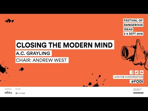 A.C. Grayling - Closing the Modern Mind
