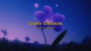 Fade x Grifon - Elimle Tutamam (Prod. by Youss) [Official Lyric Video] Resimi