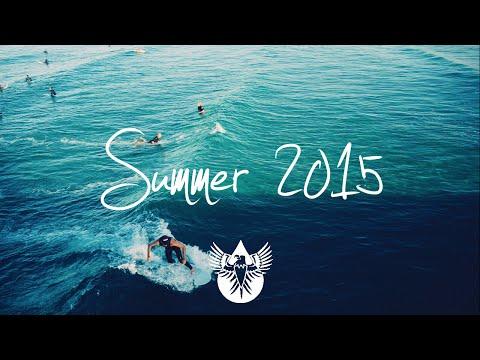 Indie/Rock/Alternative Compilation - Summer 2015 (1-Hour Playlist)