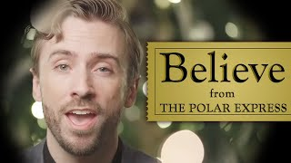 Believe - Josh Groban (Polar Express) - Peter Hollens feat. One Voice Children