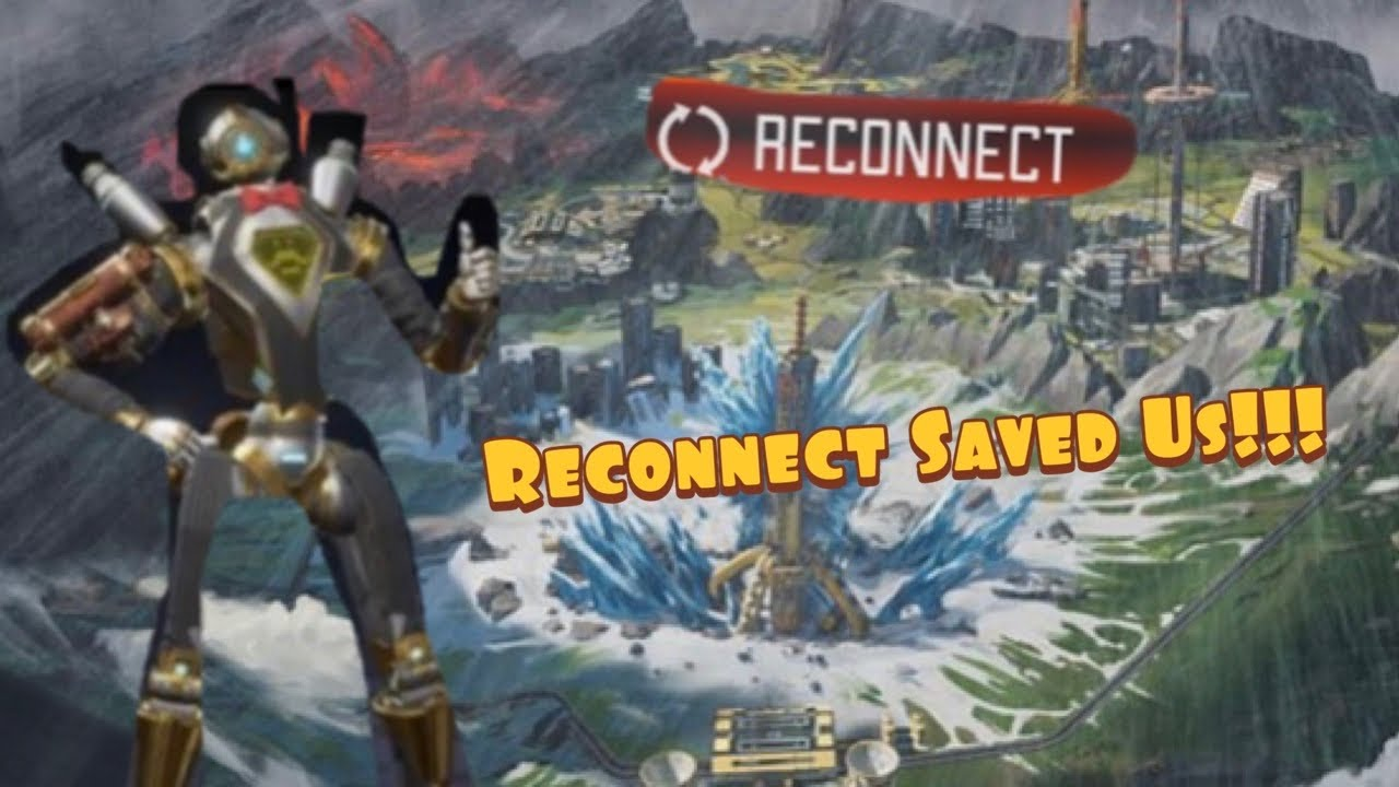 Apex Legends Reconnect