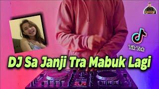 Download Mp3 DJ SA JANJI TRA MABUK LAGI TIK TOK REMIX TERBARU FULL BASS 2021 DJ SA STOP MABOK SLOW