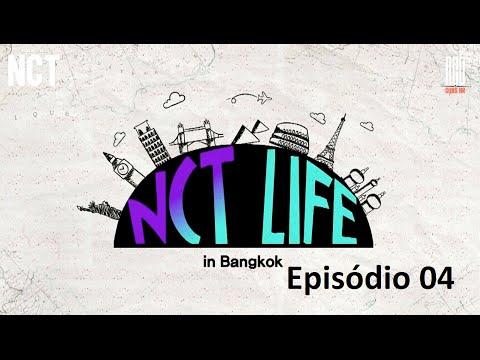 |PT-BR| NCT LIFE in Bangkok EP 04