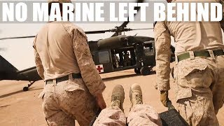 No Marine Left Behind | Getting Them Home, Getting Them Safe