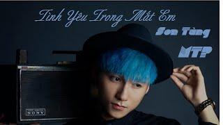 Tình yêu trong mắt em - Sơn Tùng MTP [MV]-[KaraLyrics]