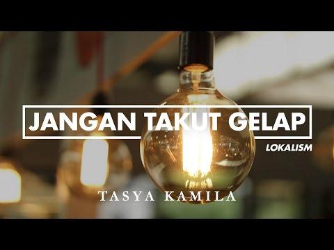 Tasya Kamila - Jangan Takut Gelap (2016)