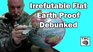 Simplest Irrefutable Flat Earth Proof - Debunked