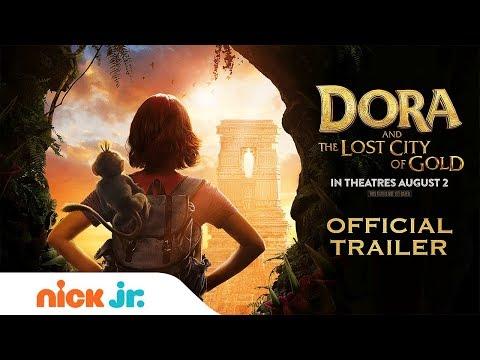Dora The Explorer's NEW Movie: Dora & The Lost City Of Gold | Official Trailer | Nick Jr.