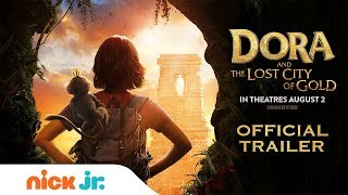 Dora the Explorer's NEW Movie: Dora & the Lost City of Gold | Official Trailer | Nick Jr.