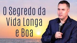 O Segredo da Vida Longa e Boa (Salmos 34) - Leandro Lima