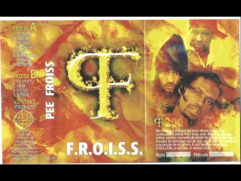 Pee Froiss – F.R.O.I.S.S. K7 Senegal 2001 (Side A)