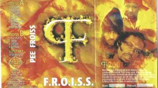 Pee Froiss ‎– F.R.O.I.S.S. K7 Senegal 2001 (Side A)