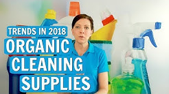 Organic Cleaning Supplies - Trends for 2018