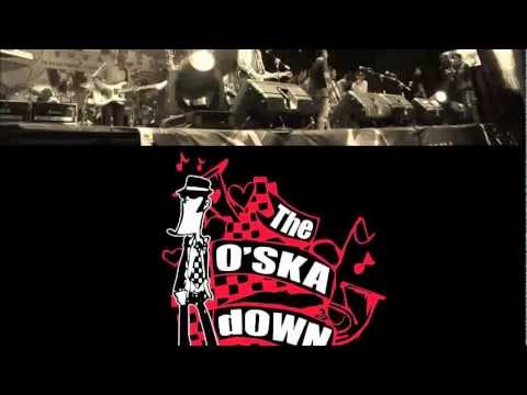 The O'SKAdown - You Forever