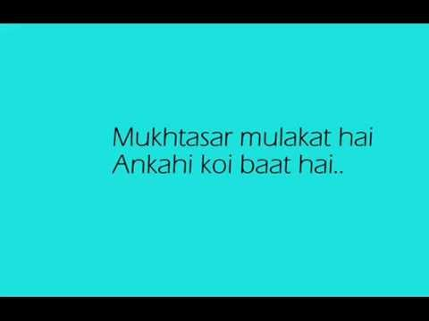 Mukhtasar Mulakat hai Full Song Lyrics Video [Teri Meri Kahani]