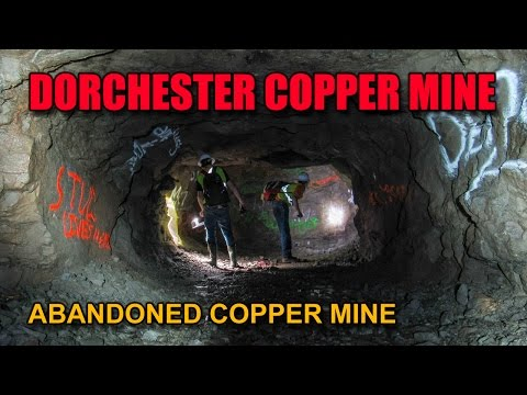 Ep.11  The Abandoned DORCHESTER COPPER MINE