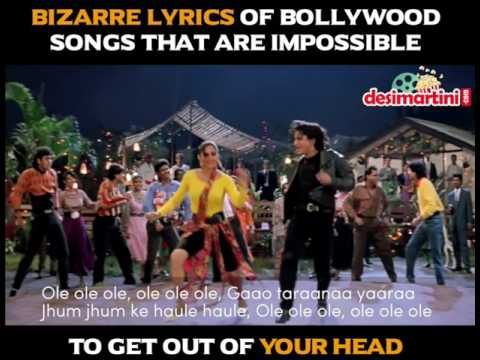 Bizarre Lyrics of Bollywood Songs that Impossible to Get Out of Your Head