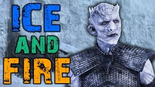 The True Meaning of Ice and Fire... (Game of Thrones)