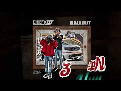 Chief Keef & Ballout