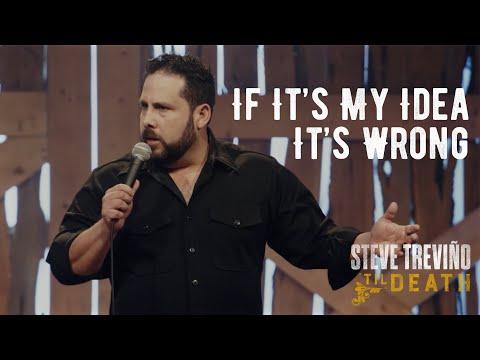 If It's My Idea It's Wrong Steve Treviño Til Death