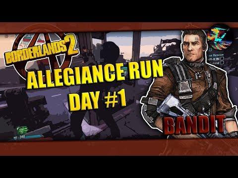 Borderlands 2: Allegiance Run Bandit Axton Day 1 |