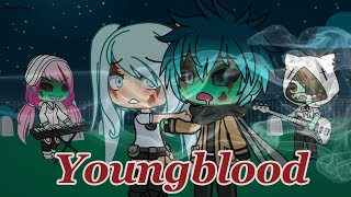 Download Youngblood ❤️ - 5 Seconds of Summer [GACHALIFE] Mp3 and Videos