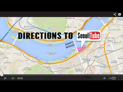Directions to SeoulTube 2015!