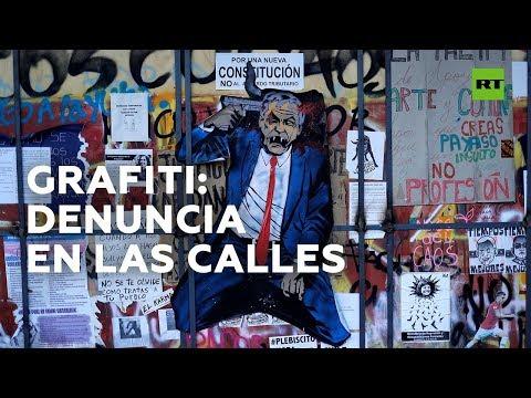 El grafiti como herramienta de protesta en Chile