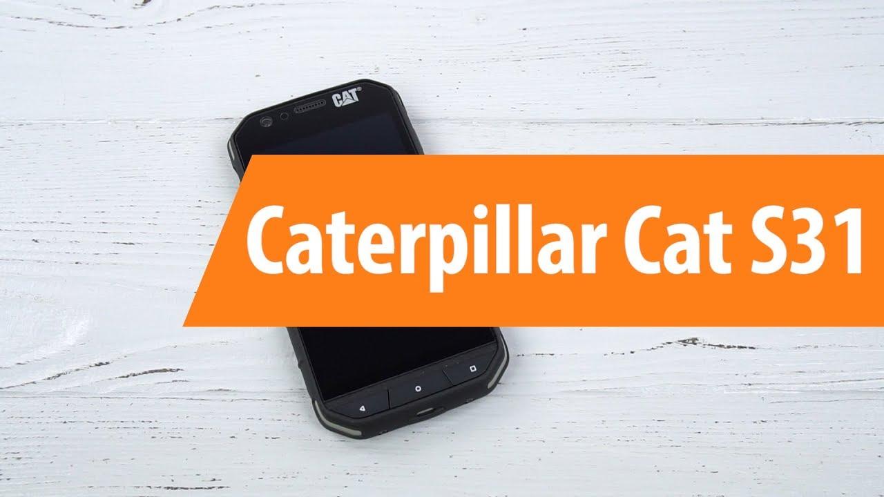 распаковка Caterpillar Cat S31 Unboxing Caterpillar Cat S31