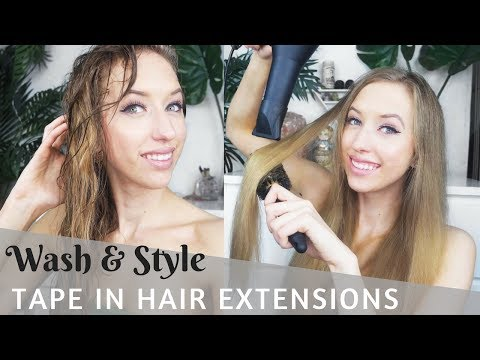 How To Wash And Style Tape In Hair Extensions
