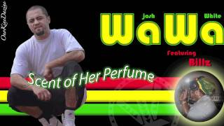 Josh Wawa White Ft Billz Scent of Her Perfume ISLAND VIBE.mp3